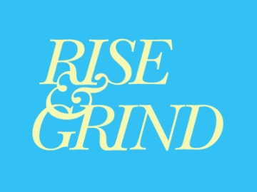 rise_and_grind